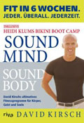 Sound Mind Sound Body von David Kirsch